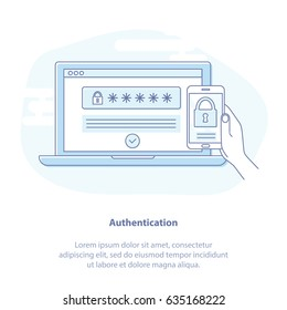 Flat linear vector concept of multi factor authentication, online access control - mobile phone with password and authorization code to secure user data. Isolated illustration.