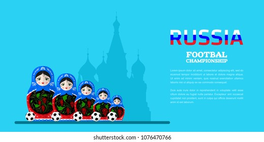Flat style banner for football championship in Russia. Set of five traditional russian nesting doll with football balls. Flat style illustration.