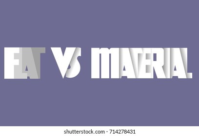Flat Style VS Material.