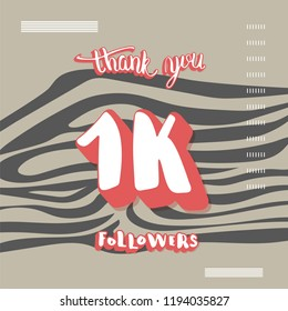 Flat template of 1K followers thank you. Banner for internet networks with zebra striped pattern. 1000 subscribers congratulation social media post. Vector illustration.