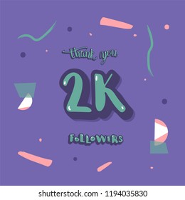 Flat template of 2K followers thank you. Banner for internet networks. 2000 subscribers congratulation social media post. Vector illustration.
