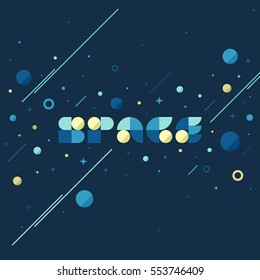 Flat vector concept of fantasy galaxy in huge universe. Modern poster with space lettering and star planets background