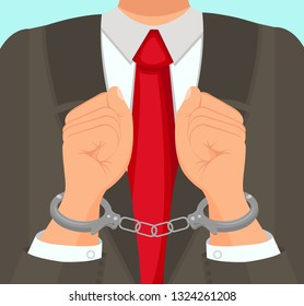Flat Vector Illustration in Foreground Man in Suit Hands in Handcuffs. An Official in Business Suit and Tie is Placed in Custody at Workplace. Preventive Measure Imprisonment Man in Handcuffs.