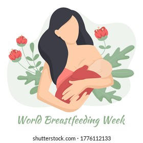 Flat vector illustration of a woman with a baby nursing. World breastfeeding week 1-7 August, feeding of babies with milk from a females breast. Flowers on background. Happy mothers day. Lactation.