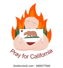 Flat vector illustration woman embraces the California flag with Flame Fire and forest. Pray for California.