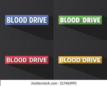 "Flat word ""BLOOD DRIVE"" with long shadow in different colors and fonts. Vector illustration"