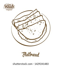 Flatbread bread vector drawing. Food sketch of Flatbread, usually known in . Bakery illustration series.
