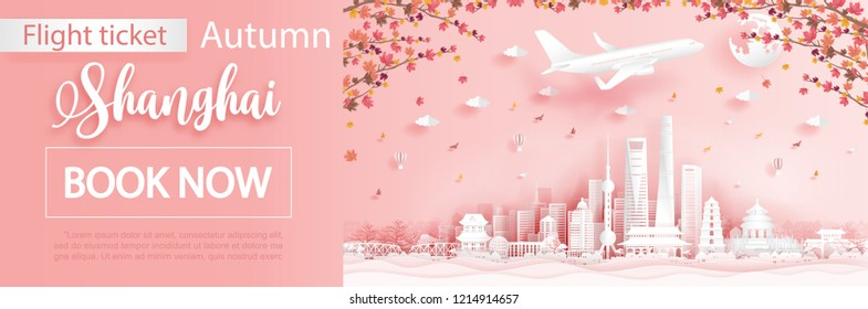 Flight and ticket advertising template with travel to Shanghai,China  in autumn season with falling maple leaves and  famous landmarks in paper cut style vector illustration