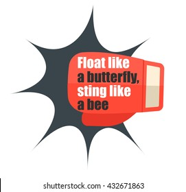 Float like a butterfly, sting like a bee, motivation quote. With red boxing glove