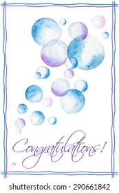 Floating soap bubbles. Greeting card with hand painted watercolor soap bubbles and Congratulations text. Vector illustration