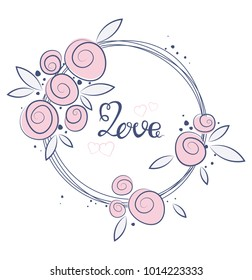 Floral art nature love sign with hand drawn elements design. Flower and leaf, brunch ornament