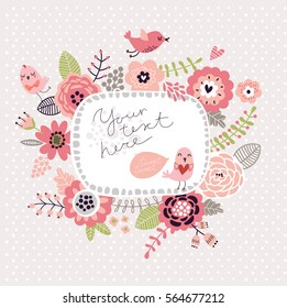 Floral background, frame for text. Flowers and birds.