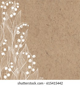 Floral background with lily of the valley and place for text. Vector illustration on a kraft paper. Invitation, greeting card or an element for your design.