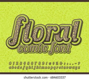 Floral font with herbal ornament. Spring flower alphabet in style of comics, pop art style. Green-brown Cartoon multilayer letters and figures for of kids' illustrations, art design, comics, banners