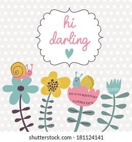 Floral gentle card with spring flowers and snails. Vector summer background with vintage frame. Hi darling postcard.