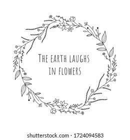 Floral hand drawn wreath with flowers, leaves and quote about nature. Vintage poster, circular frame with doodle flowers and herbs. Vector illustration