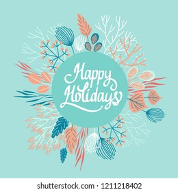 Floral wreath. Vector illustration. Gentle mint background of branches, berries and leaves. Happy Holidays.
