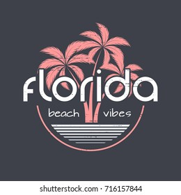 Florida beach vibes t-shirt and apparel vector design, print, typography, poster, emblem with palm trees.