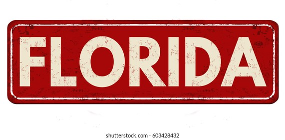 Florida vintage rusty metal sign on a white background, vector illustration