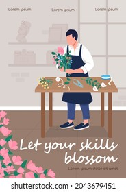 Floristry workshop poster flat vector template. Creative workshop. Brochure, booklet one page concept design with cartoon characters. Let your skills blossom flyer, leaflet with copy space