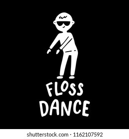 Floss dance. Hand drawn poster with a boy.