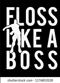 floss like a boss 3