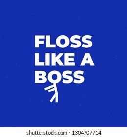 floss like a boss print, t-shirt