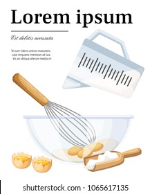 Flour and yolk. Cooking process with wooden shovel, measuring cup and glass bowl with whisk. Cartoon style design. Vector illustration with place for your text on white background.