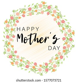 Flower happy mother day in beautiful style on white background. Design template greeting card. Vintage floral wreath. Summer vector illustration. Floral wreath frame. Happy mother day flower card.