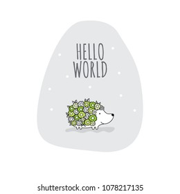Flower hedgehog with the words hello world vector illustration on pale grey background shape.
