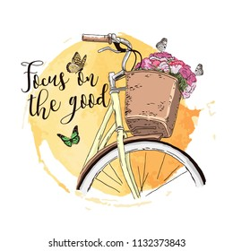 Flowers and butterflies in the Bicycle basket. Wheel bike with a basket in close-up. Romantic card with a wish. Print with slogan. Hand drawn vector illustration.