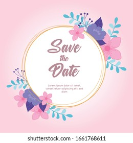 flowers wedding, save the date, label floral branches celebration party vector illustration