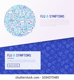 Flu and symptoms concept in circle thin line icons: temperature, chills, heat, runny nose, doctor with stethoscope, nasal drops, cough, phlegm in the lungs. Vector illustration for medical report