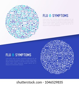 Flu and symptoms concept in circle thin line icons: temperature, chills, heat, runny nose, doctor with stethoscope, nasal drops, cough, phlegm in the lungs. Vector illustration, web page template.