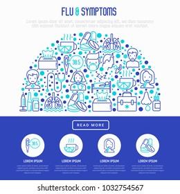 Flu and symptoms concept in half circle thin line icons: temperature, chills, heat, runny nose, bed rest, pills, nasal drops, cough, phlegm in the lungs. Modern vector illustration for medical report.