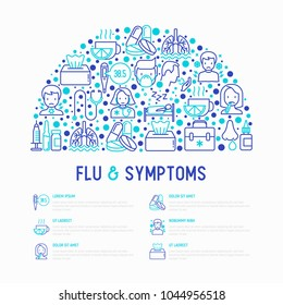 Flu and symptoms concept in half circle thin line icons: temperature, chills, heat, runny nose, bed rest, pills, doctor with stethoscope, nasal drops, cough, phlegm in the lungs. Vector illustration.
