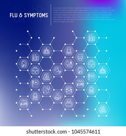 Flu and symptoms concept in honeycombs thin line icons: temperature, chills, heat, runny nose, doctor with stethoscope, nasal drops, cough, phlegm in the lungs. Vector illustration for medical report.