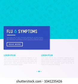 Flu and symptoms concept thin line icons: temperature, chills, heat, runny nose, bed rest, pills, doctor with stethoscope, nasal drops, cough, phlegm in the lungs. Modern vector illustration.