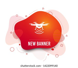 Fluid badge. Drone icon. Quadrocopter with remote control symbol. Abstract shape. Gradient drone icon. Flyer liquid banner. Vector