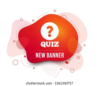 Fluid badge. Quiz with question mark sign icon. Questions and answers game symbol. Abstract shape. Gradient quiz icon. Flyer liquid banner. Vector