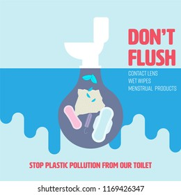Don't flush used contact lens, wet wipes and menstrual products down the toilet. Stop plastic pollution concept. Vector illustration.