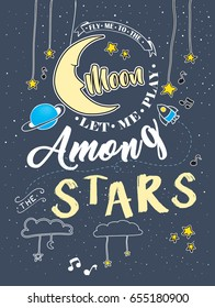 Fly me to the moon and let me play among the stars, vector illustration