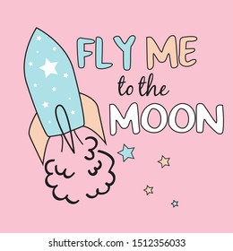 fly me to the moon text, star, rocket, illustration, vector