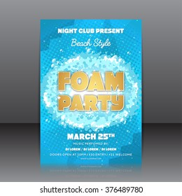 Foam party flyer. Template of invitation on a foam party. Vector template for your business in A4 size.