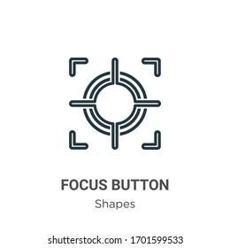 Focus button outline vector icon. Thin line black focus button icon, flat vector simple element illustration from editable shapes concept isolated stroke on white background