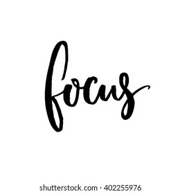 Focus. Minimalistic design about concentration and work. Vector black lettering isolated on white background