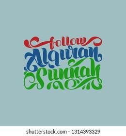 follow al-quran and sunnah . vector - illustration
