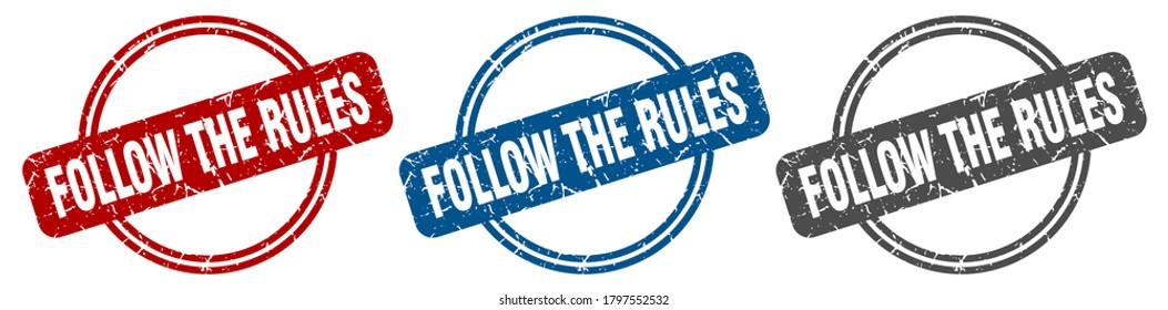follow the rules round isolated label sign. follow the rules stamp