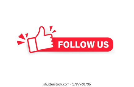 Follow us banner. Label with thumbs up icon. Sticker. Social media concept. Vector on isolated white background. EPS 10