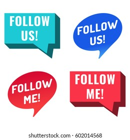 Follow us, follow me. Speech bubbles set, vector icon on white background.